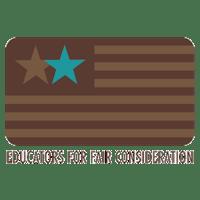 Educators for Fair Consideration